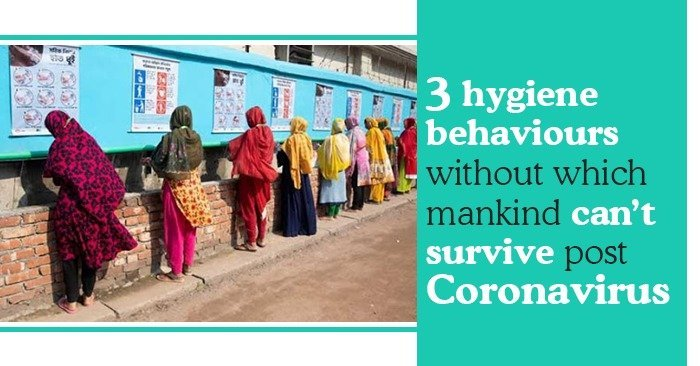 3 hygiene behaviors without which mankind can't survive post Coronavirus